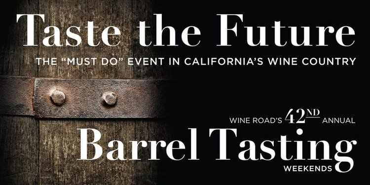 Wine Road Barrel Tasting Weekend